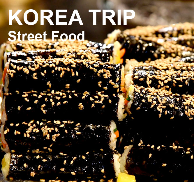 Korea Travel EP2 - Street Food, South Korea