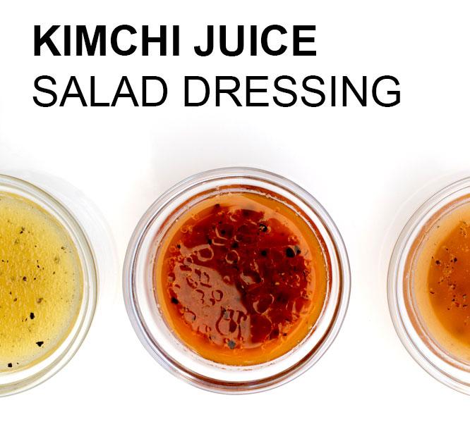 Fermentation in action – kimchi juice salad dressing