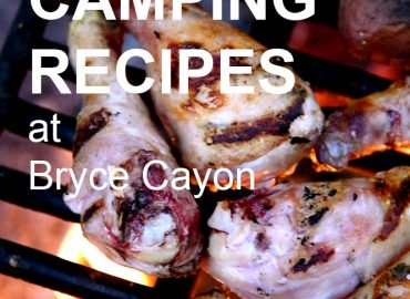 Camping Recipes at Bryce Canyon