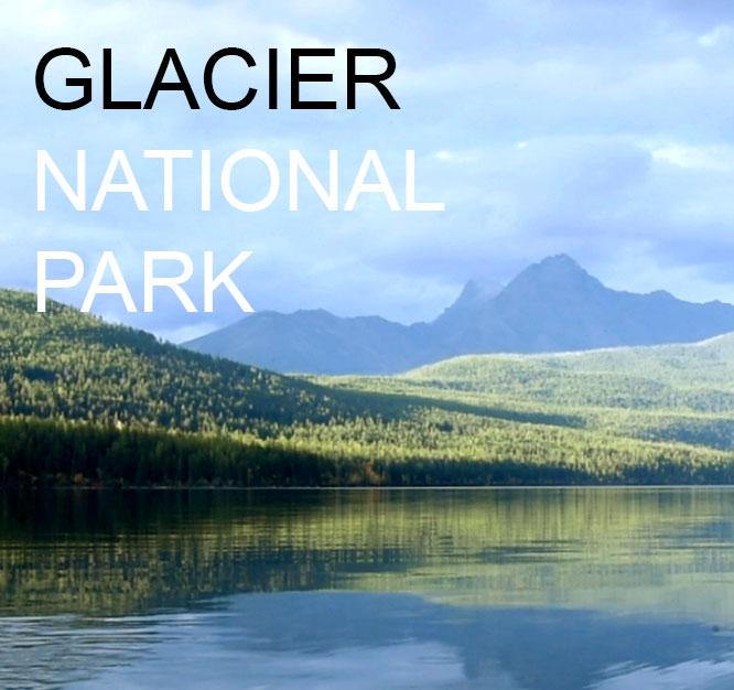 Glacier National Park Ep1