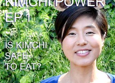Kimchi Power Ep1-Is Kimchi safe to eat