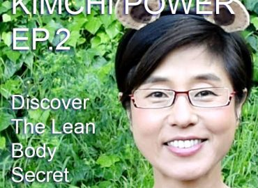 Discover The Lean Body Secret – Kimchi Power