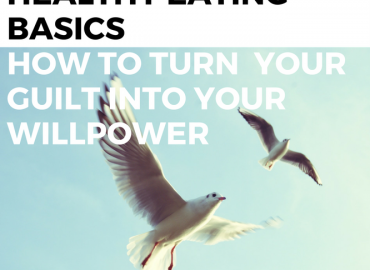 How To Turn Your Guilt Into Your Willpower